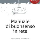 Manuale di buonsenso in rete, Alessandra Farabegoli